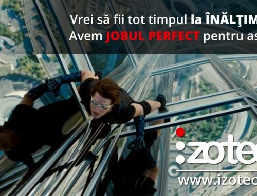 Vrei să fii tot timpul la înălţime?! Avem jobul perfect pentru asta!